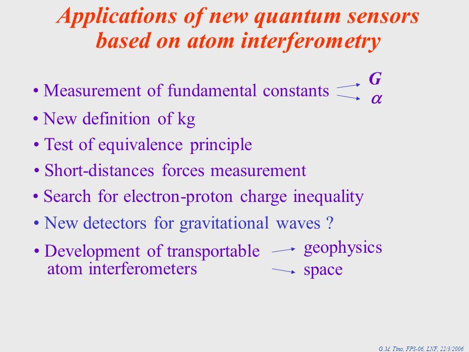 Applications of new quantum sensors based on atom interferometry Development of transportable atom interferometers Short-distances forces measurement