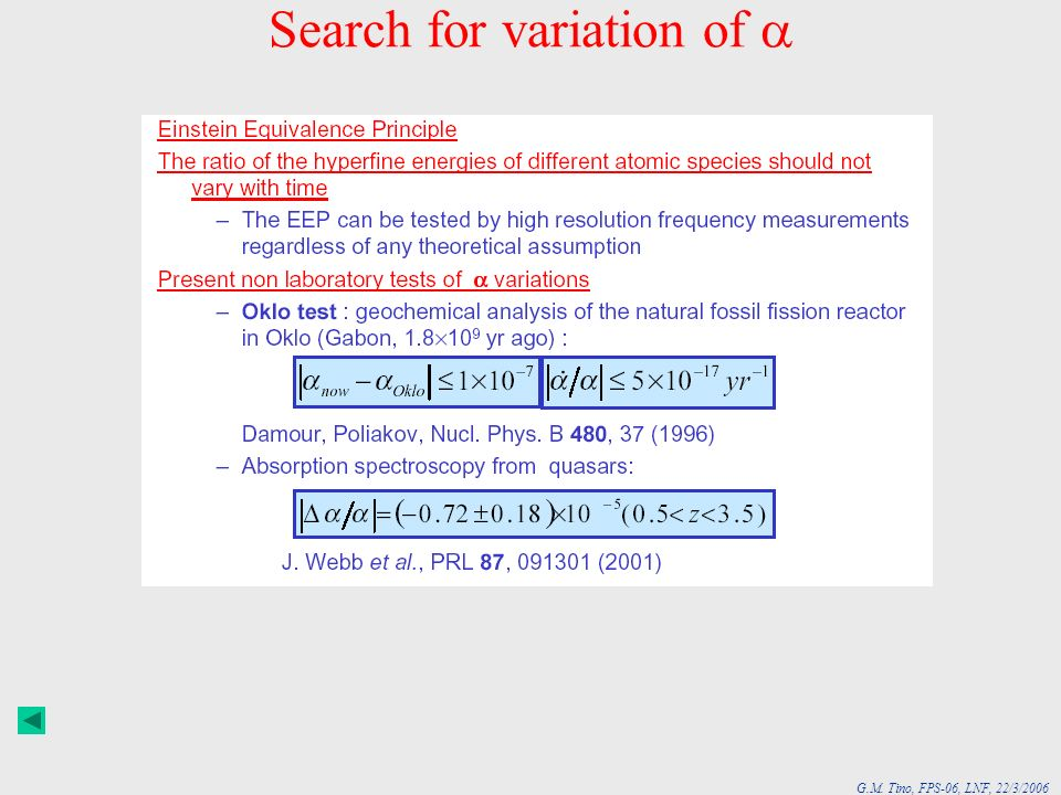G.M. Tino, FPS-06, LNF, 22/3/2006 Search for variation of