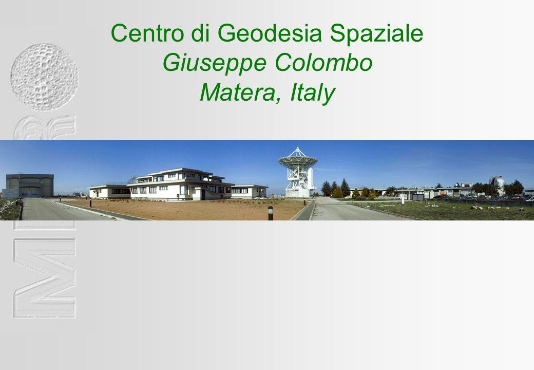 Centro di Geodesia Spaziale Giuseppe Colombo Matera, Italy