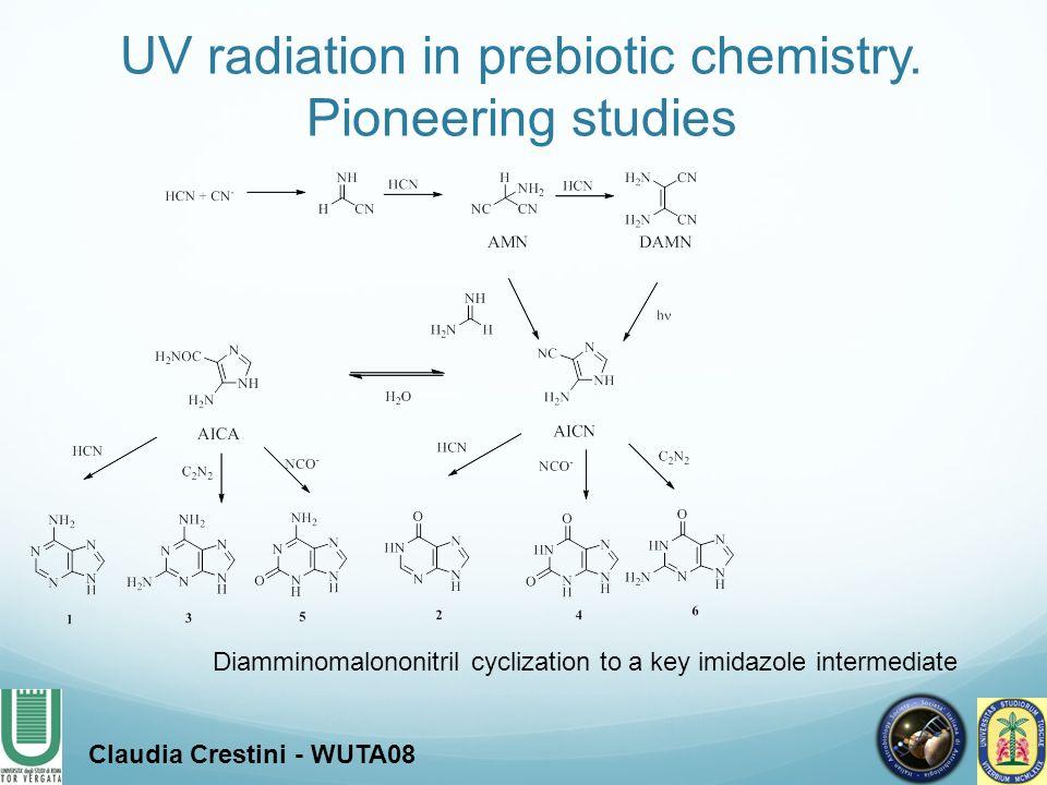 Claudia Crestini - WUTA08 UV radiation in prebiotic chemistry. Pioneering studies Diamminomalononitril cyclization to a key imidazole intermediate