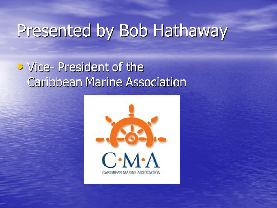 Bob Hathaway Trained as a Naval Architect Trained as a Naval Architect