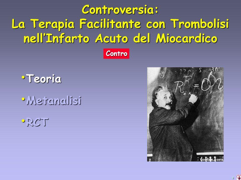 3 Contro Teoria Teoria Metanalisi Metanalisi RCT RCT