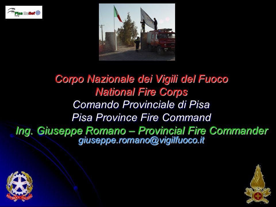 Corpo Nazionale dei Vigili del Fuoco National Fire Corps Comando Provinciale di Pisa Pisa Province Fire Command Ing.