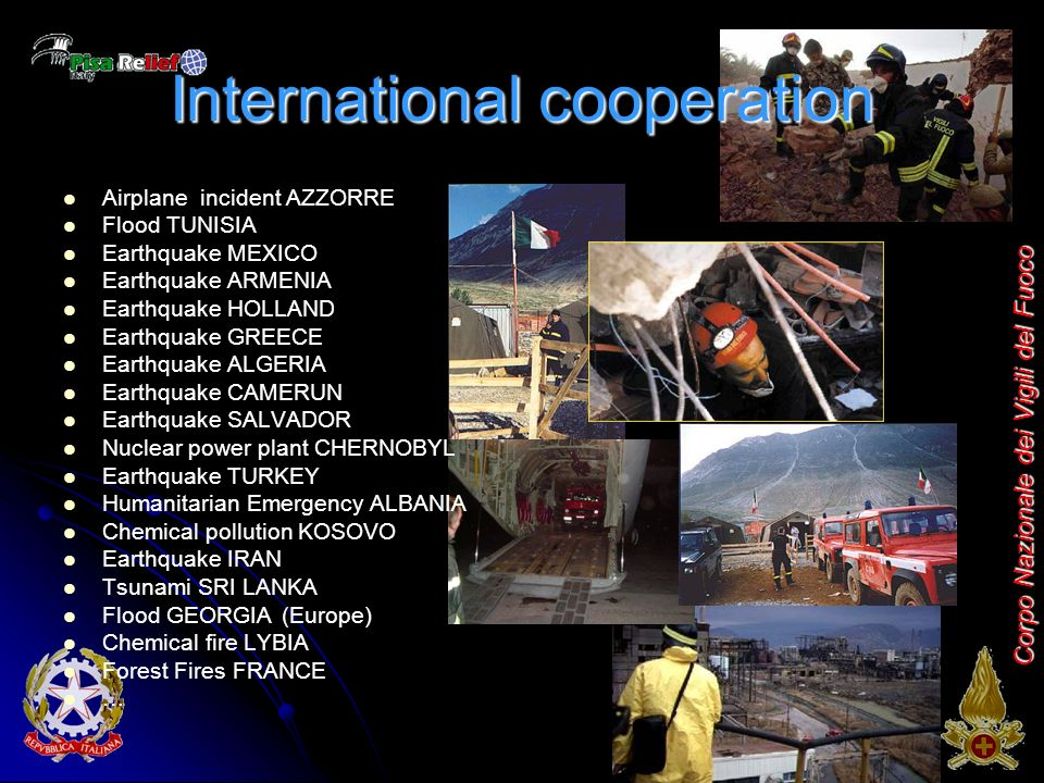 Corpo Nazionale dei Vigili del Fuoco International cooperation Airplane incident AZZORRE Flood TUNISIA Earthquake MEXICO Earthquake ARMENIA Earthquake