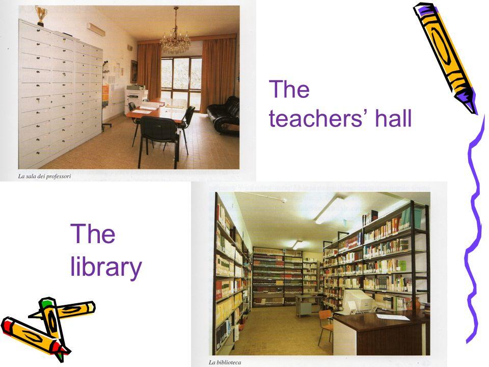 The teachers hall The library