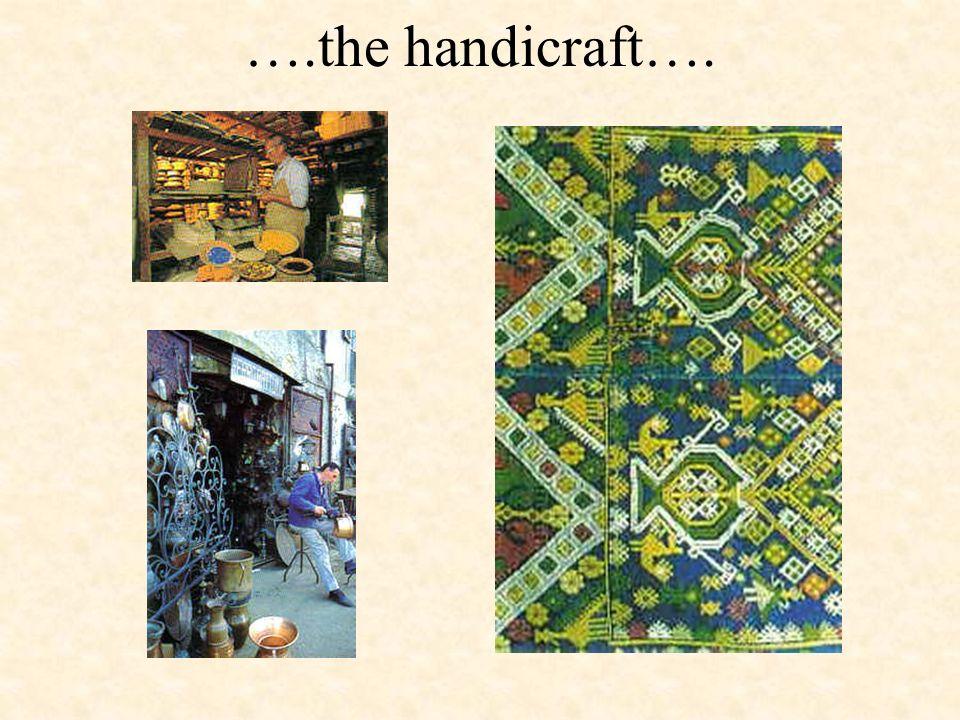 ….the handicraft….