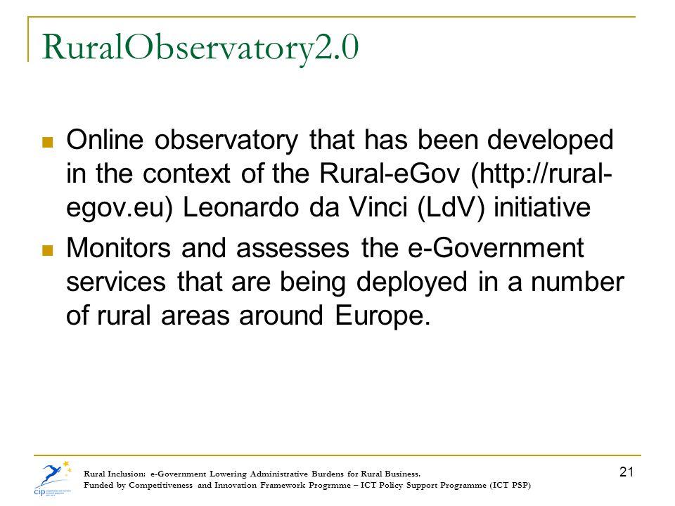 RuralObservatory2.0 Online observatory that has been developed in the context of the Rural-eGov (http://rural- egov.eu) Leonardo da Vinci (LdV) initia