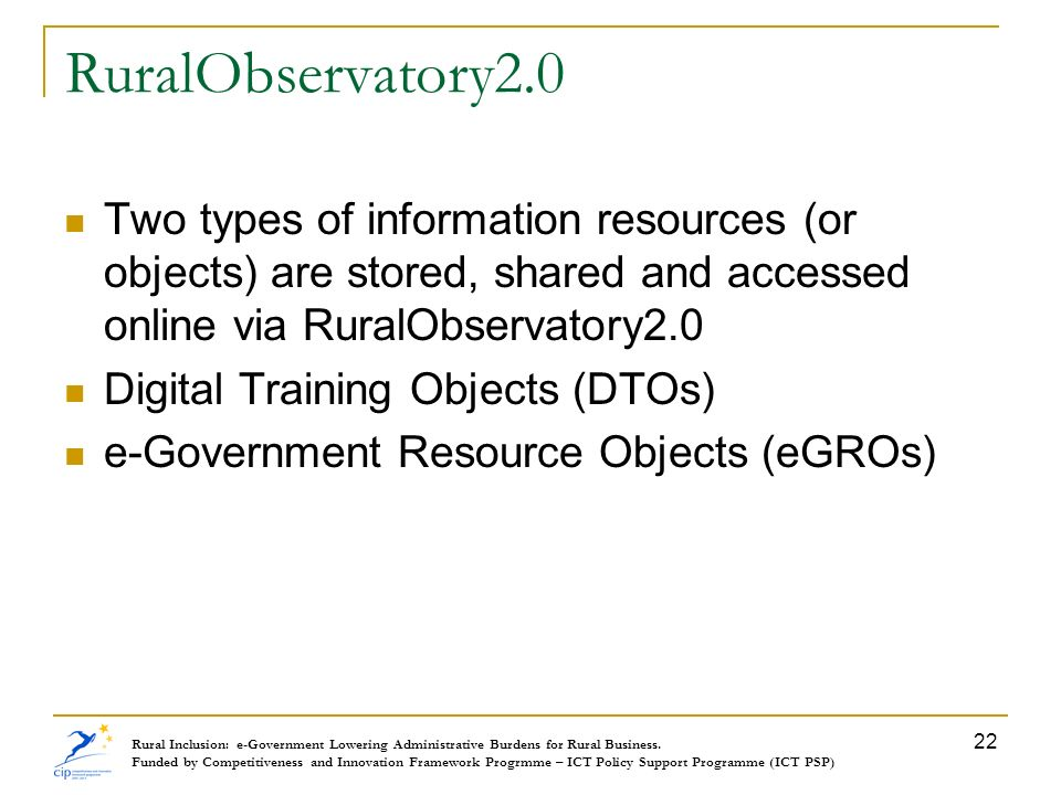 RuralObservatory2.0 Two types of information resources (or objects) are stored, shared and accessed online via RuralObservatory2.0 Digital Training Ob