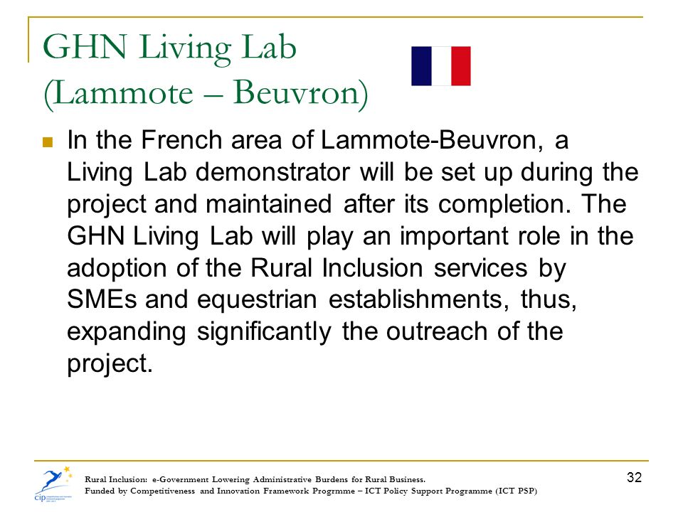 GHN Living Lab (Lammote – Beuvron) In the French area of Lammote-Beuvron, a Living Lab demonstrator will be set up during the project and maintained a