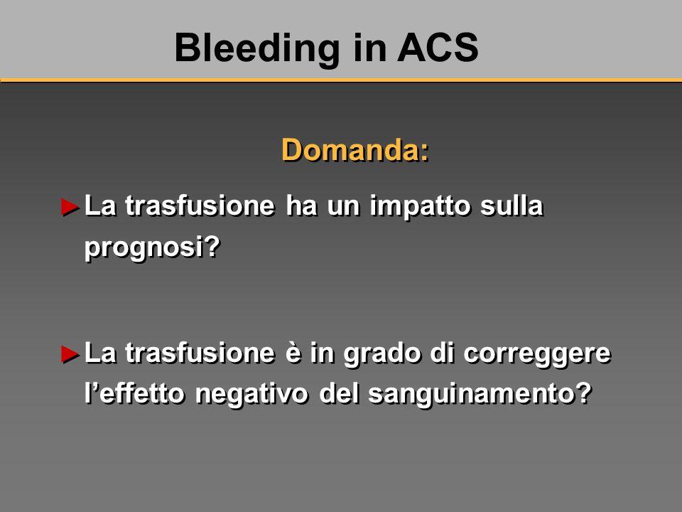 La trasfusione ha un impatto sulla prognosi.