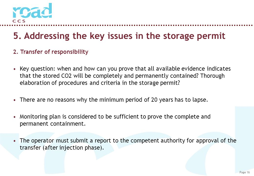 Page 16 5. Addressing the key issues in the storage permit 2.