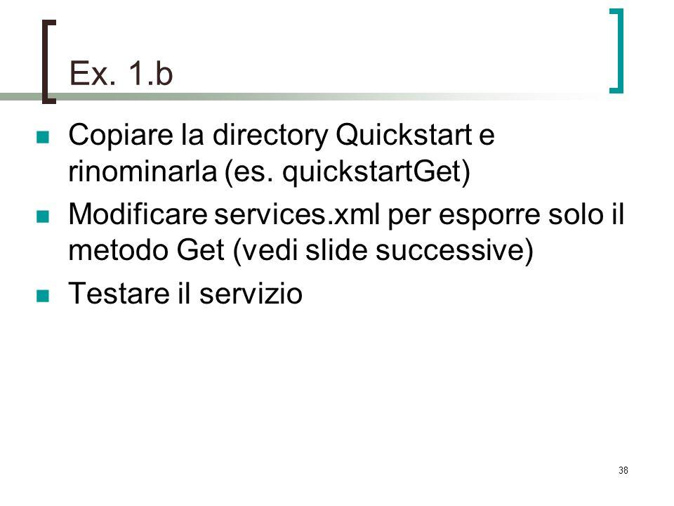38 Ex. 1.b Copiare la directory Quickstart e rinominarla (es.