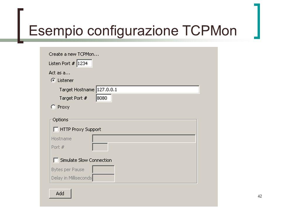 42 Esempio configurazione TCPMon