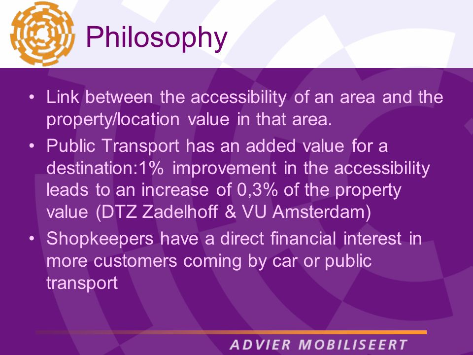 Philosophy Link between the accessibility of an area and the property/location value in that area.