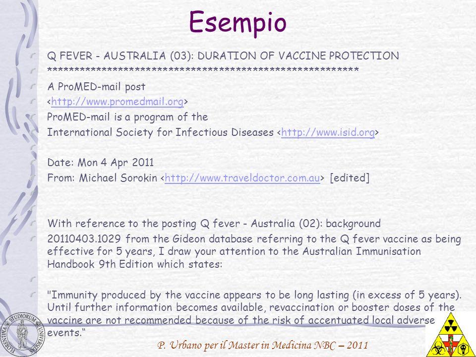 P. Urbano per il Master in Medicina NBC – 2011 Esempio Q FEVER - AUSTRALIA (03): DURATION OF VACCINE PROTECTION **************************************