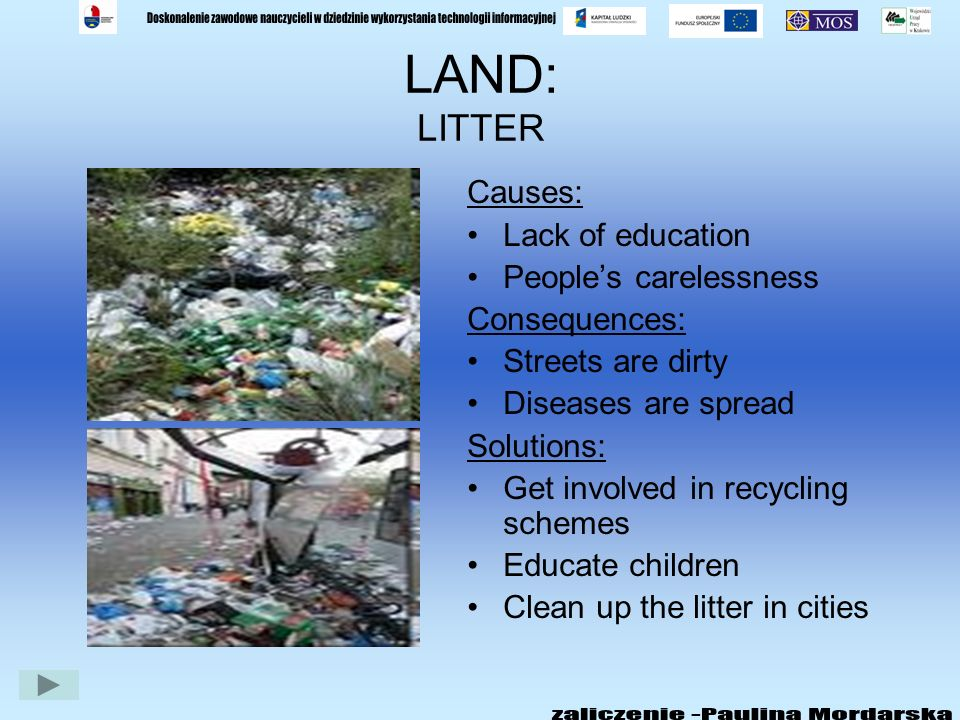 ENVIRONMENTAL PROBLEMS LAND WATER AIR WHAT CAN YOU DO? LISTEN TO THE SONG TOPICS FOR DISCUSSION