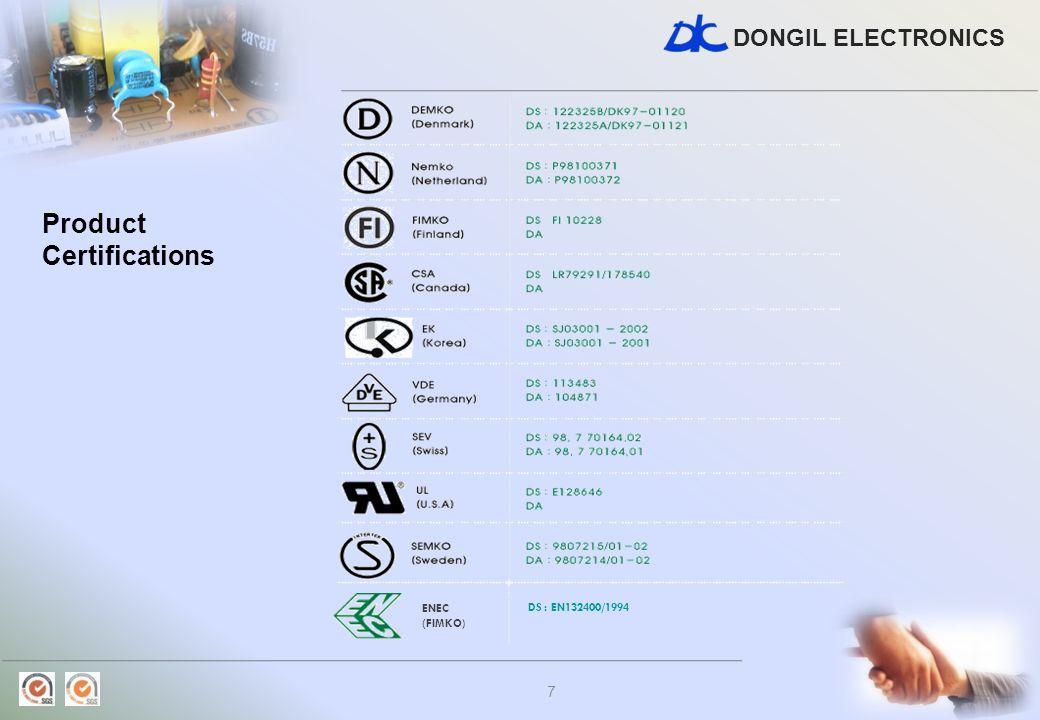 DONGIL ELECTRONICS 7 Product Certifications ENEC (FIMKO) DS : EN132400/1994