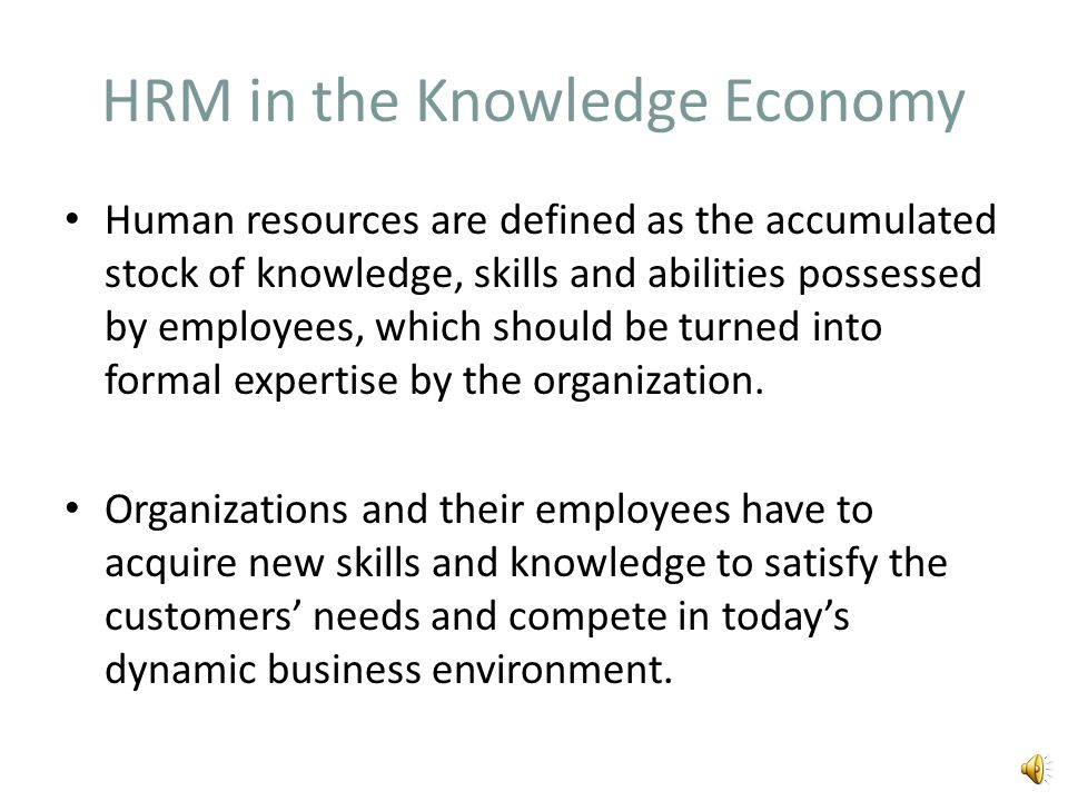 Introduction In a knowledge-based economy, the competitive advantage is achieved through the capacity of organizations to adapt to the dynamic environ