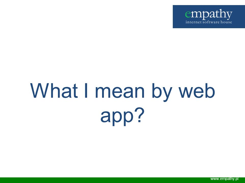 What I mean by web app