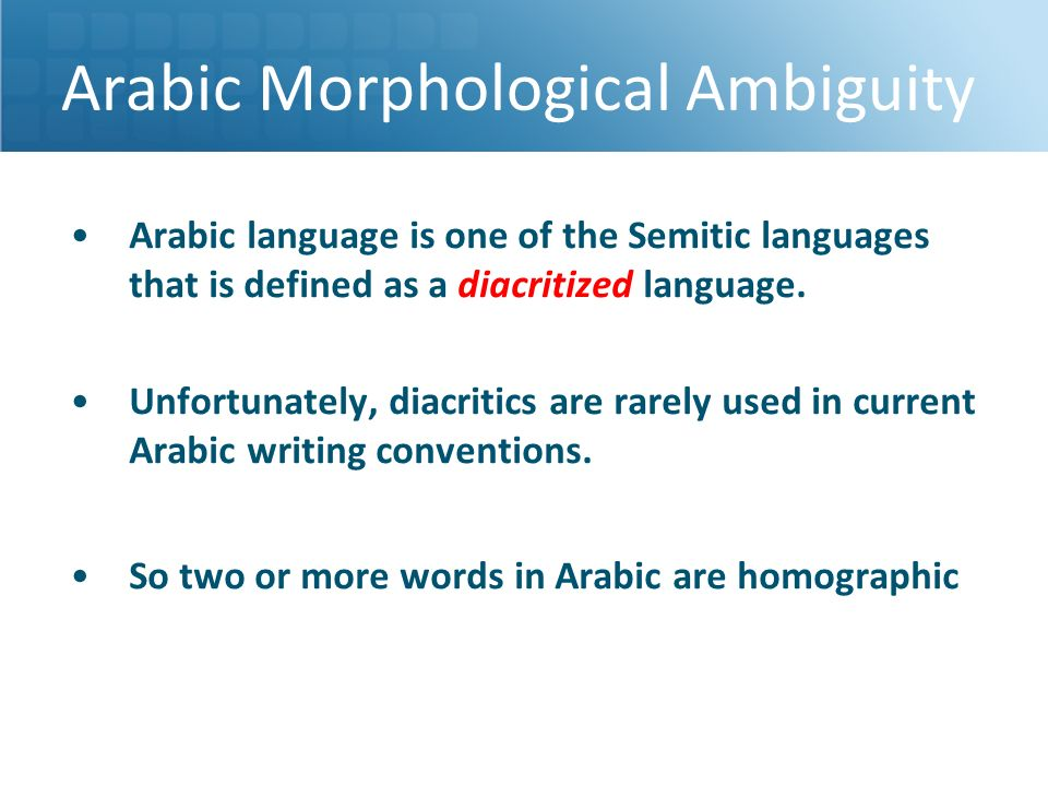Arabic language is one of the Semitic languages that is defined as a diacritized language. Unfortunately, diacritics are rarely used in current Arabic