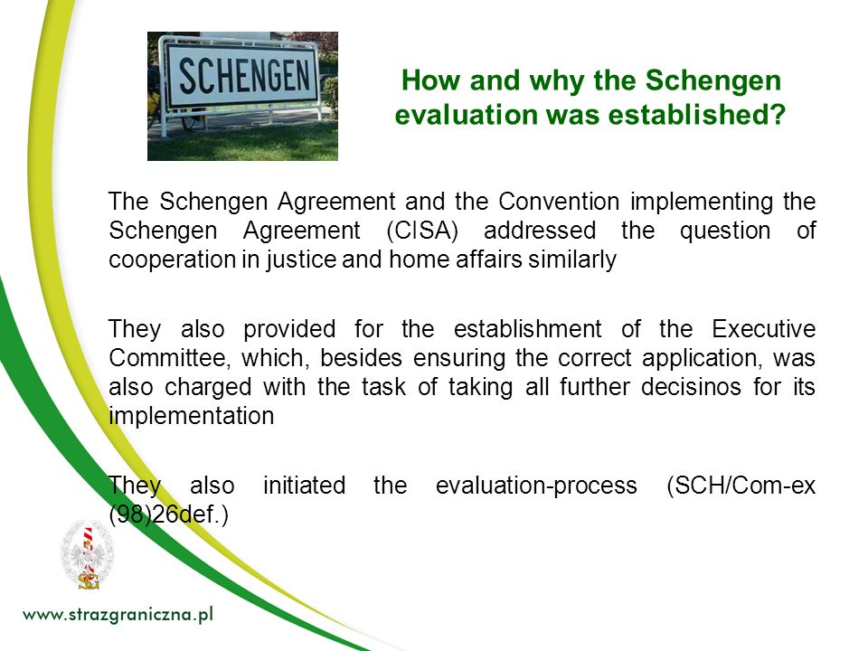 What is Schengen evaluation and the mandate.