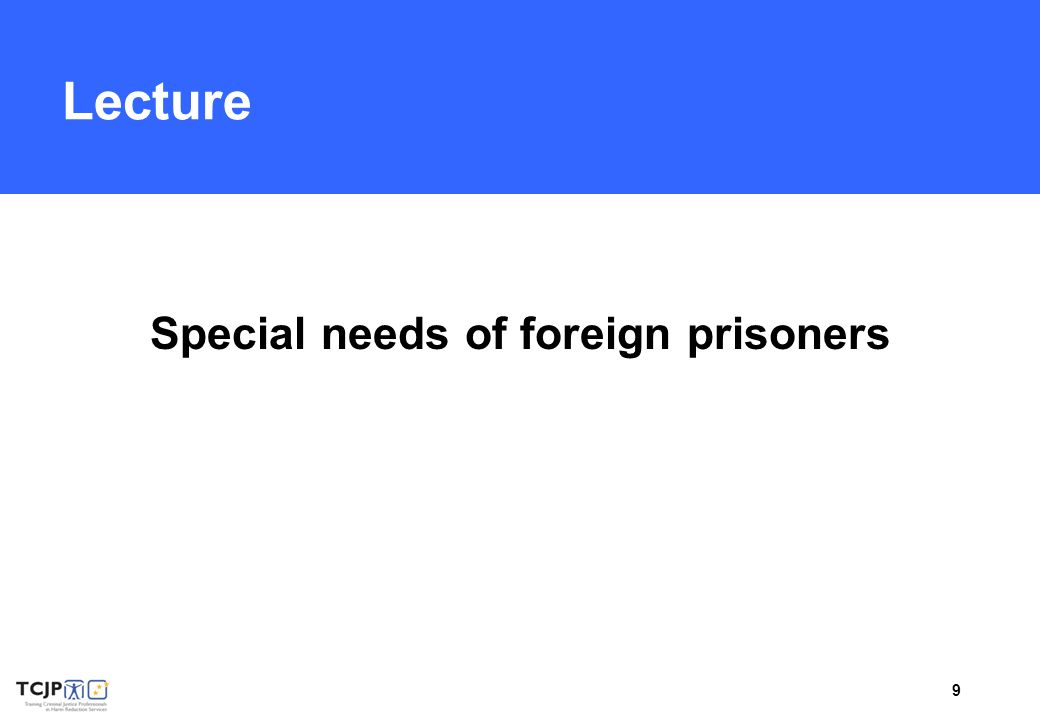 9 Lecture Special needs of foreign prisoners
