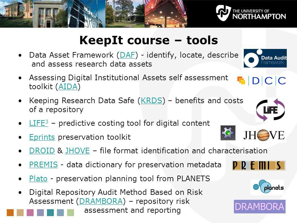KeepIt course – tools Data Asset Framework (DAF) - identify, locate, describe and assess research data assetsDAF Assessing Digital Institutional Asset