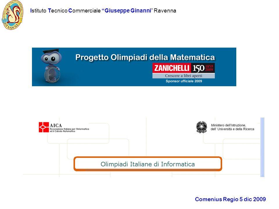 Istituto Tecnico Commerciale Giuseppe Ginanni Ravenna Comenius Regio 5 dic 2009 Improving use of ENGLISH: CLIL project Studying Economics in English…..