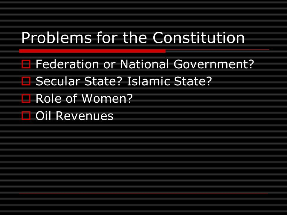 Problems for the Constitution Federation or National Government.