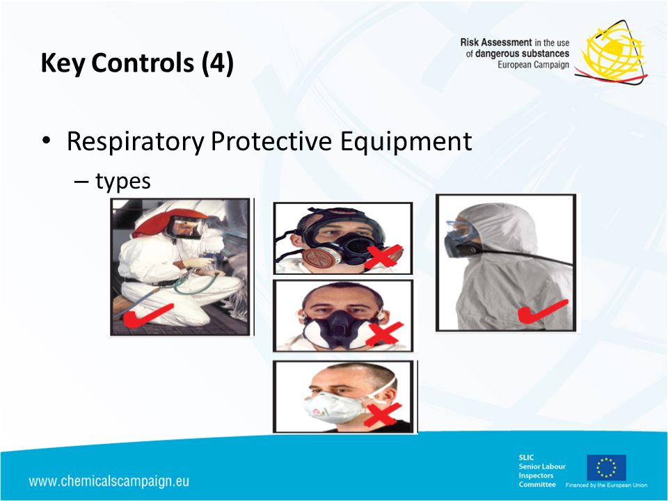 Key Controls (4) Respiratory Protective Equipment – types