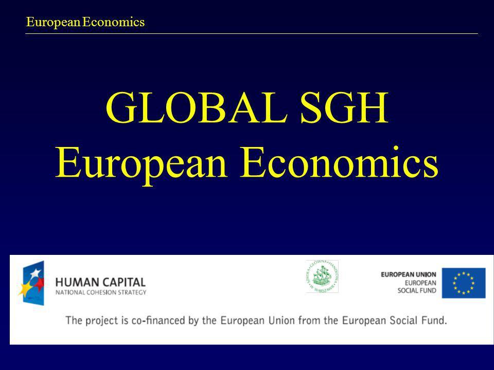 European Economics GLOBAL SGH European Economics