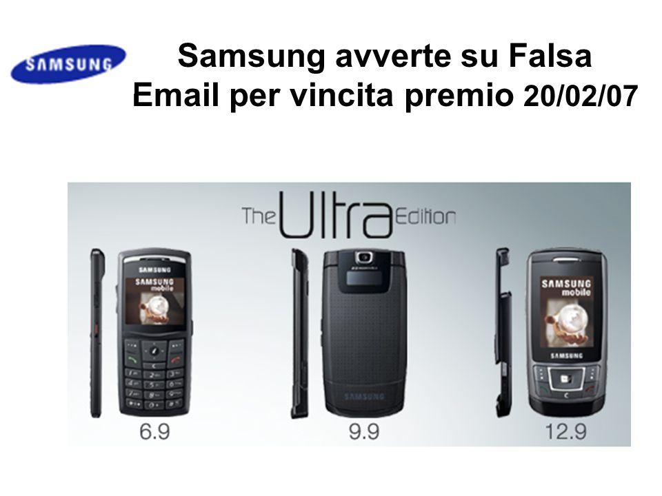 Samsung avverte su Falsa Email per vincita premio 20/02/07