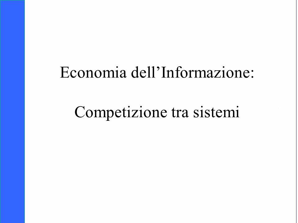 Copyright SDA Bocconi 2005 Competing Technologies, Network Externalities …n 1 Economia dellInformazione: Competizione tra sistemi