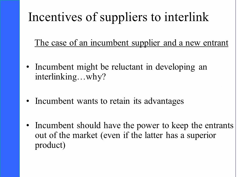 Copyright SDA Bocconi 2005 Competing Technologies, Network Externalities …n 14 Incentives of suppliers to interlink The case of an incumbent supplier and a new entrant Incumbent might be reluctant in developing an interlinking…why.