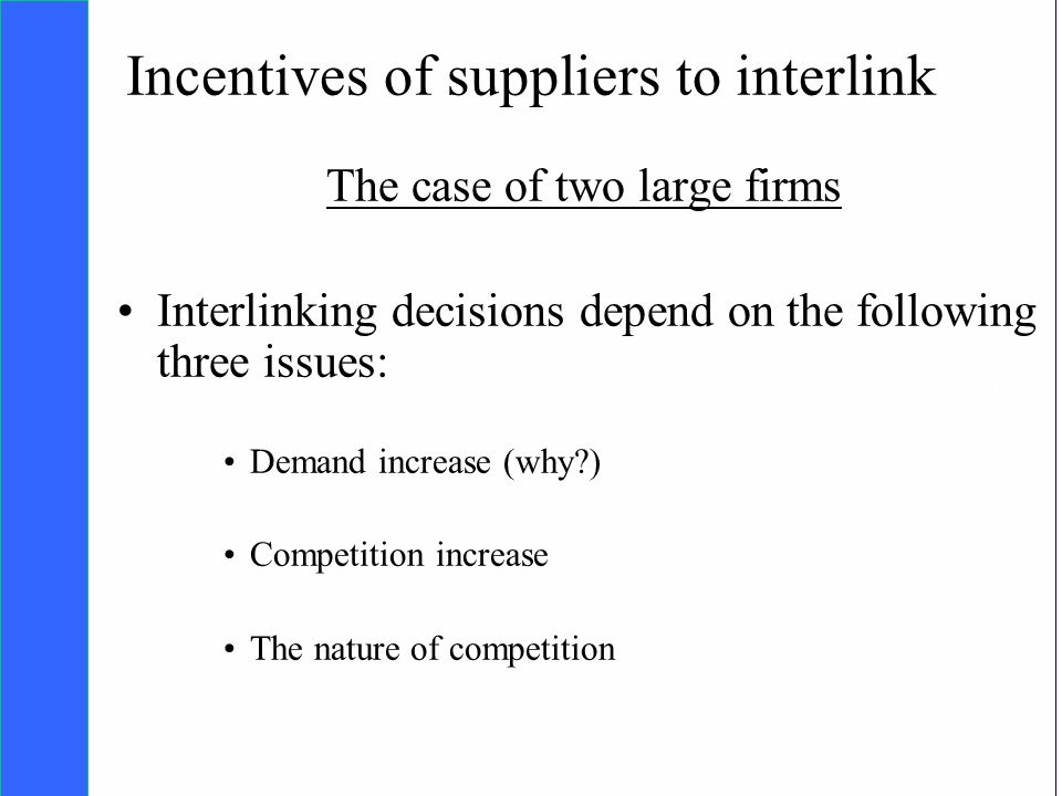 Copyright SDA Bocconi 2005 Competing Technologies, Network Externalities …n 15 Incentives of suppliers to interlink The case of two large firms Interlinking decisions depend on the following three issues: Demand increase (why?) Competition increase The nature of competition