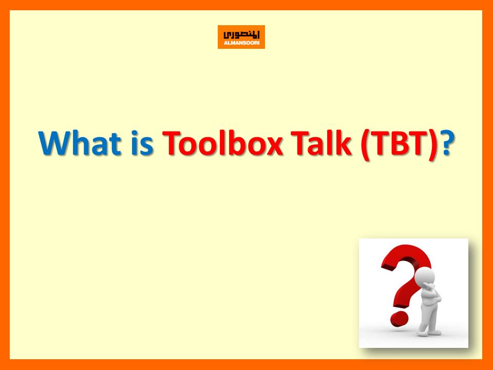 What is Toolbox Talk (TBT)?