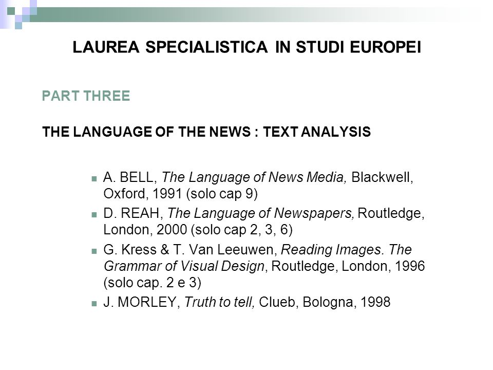 PART THREE THE LANGUAGE OF THE NEWS : TEXT ANALYSIS A.