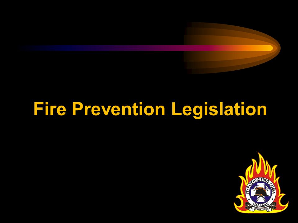 Fire Prevention Legislation