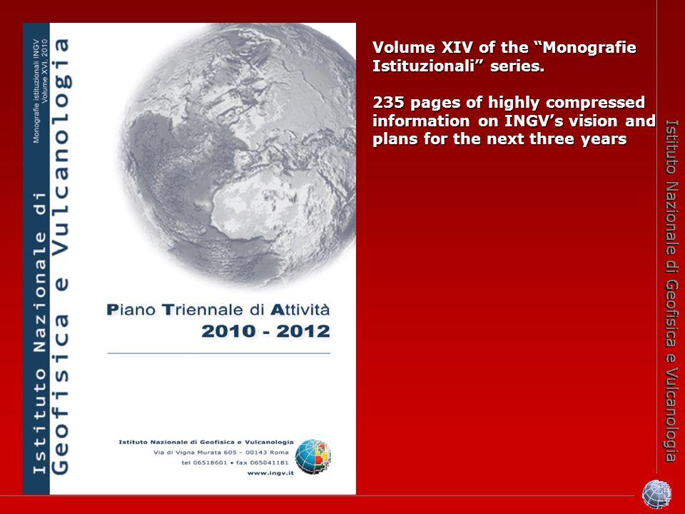 Istituto Nazionale di Geofisica e Vulcanologia Volume XIV of the Monografie Istituzionali series.