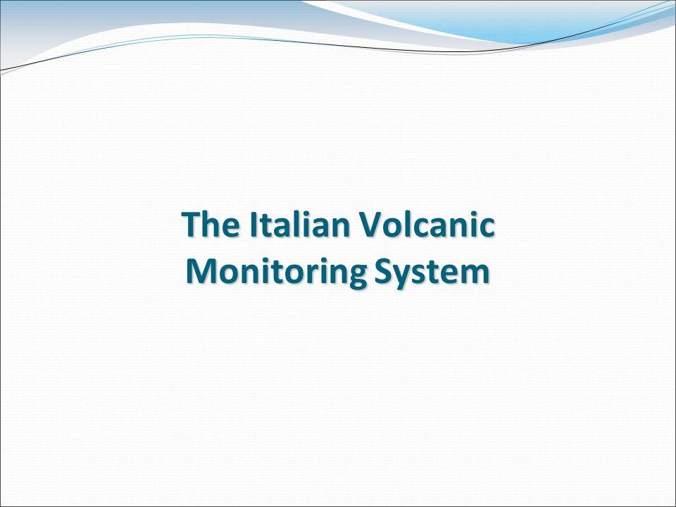 The Italian Volcanic Monitoring System