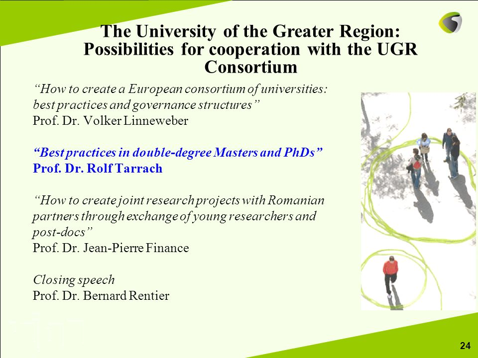 How to create a European consortium of universities: best practices and governance structures Prof. Dr. Volker Linneweber Best practices in double-deg