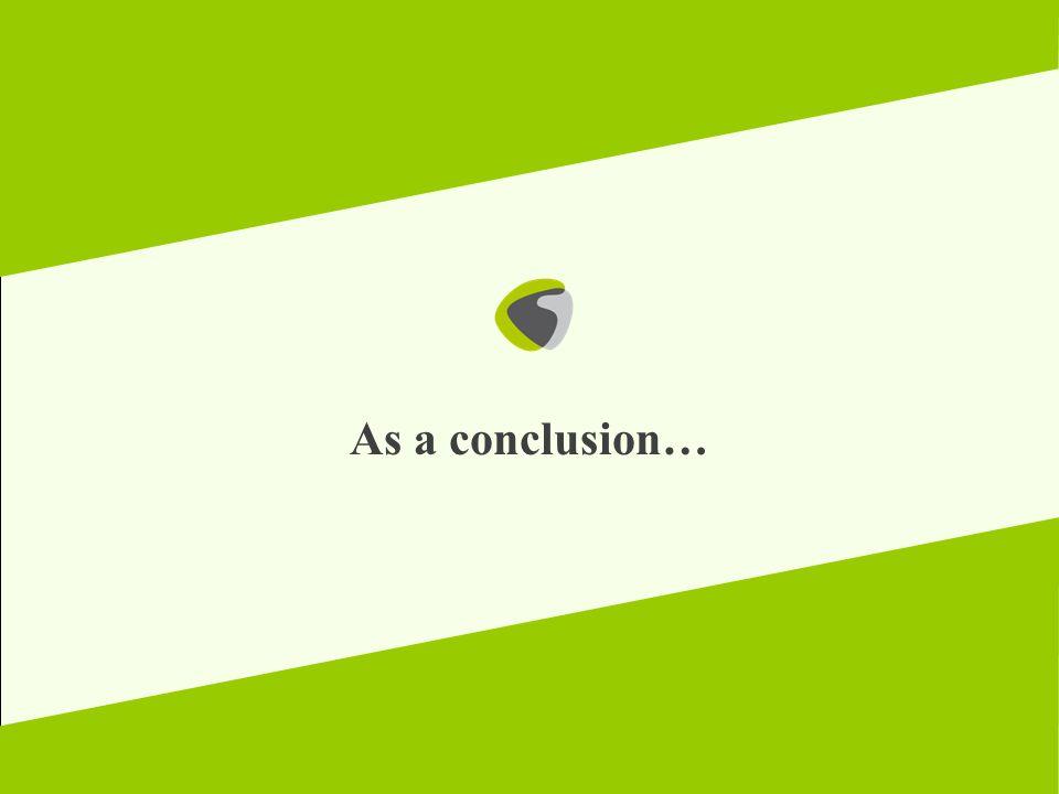 As a conclusion…