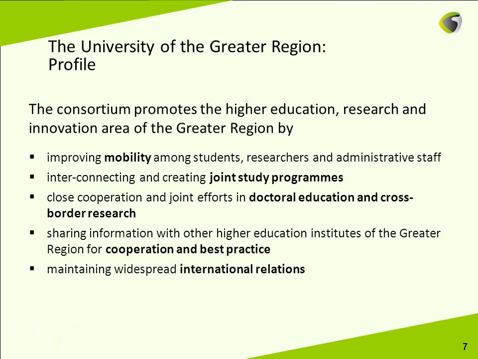 The consortium promotes the higher education, research and innovation area of the Greater Region by improving mobility among students, researchers and