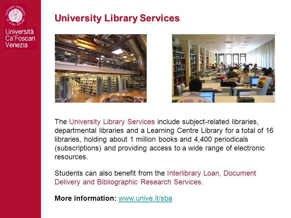 University Library Services The University Library Services include subject-related libraries, departmental libraries and a Learning Centre Library fo