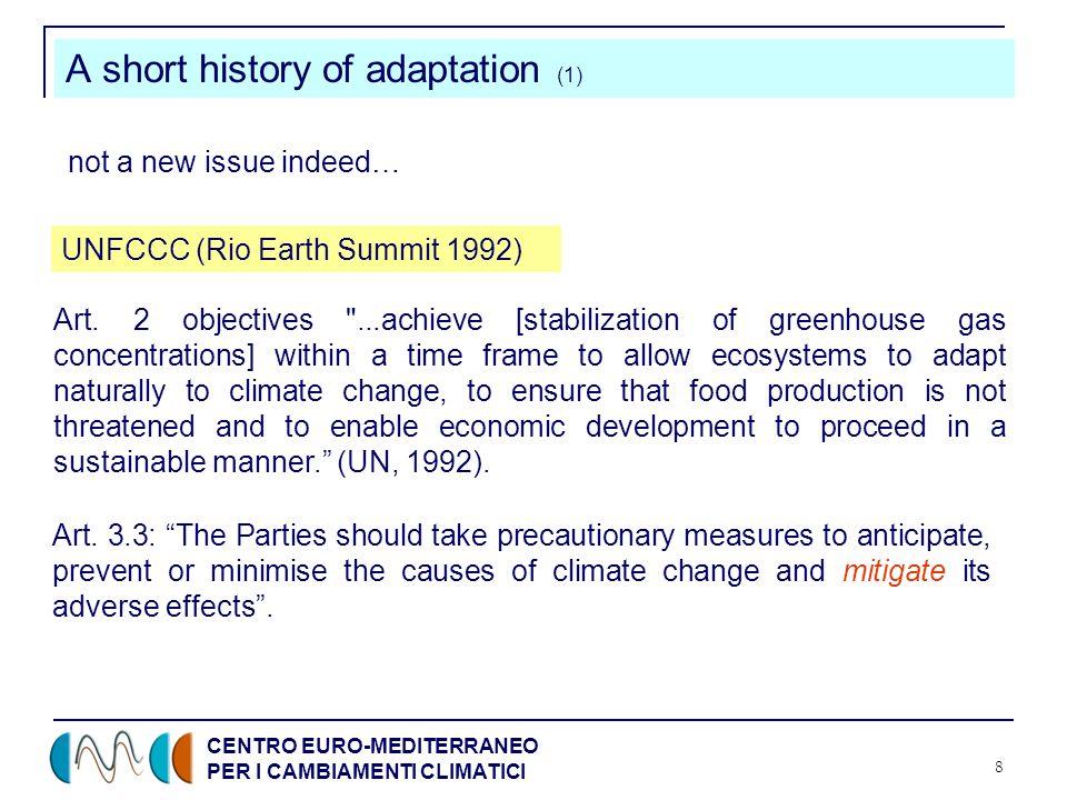 CENTRO EURO-MEDITERRANEO PER I CAMBIAMENTI CLIMATICI 8 A short history of adaptation (1) Art.