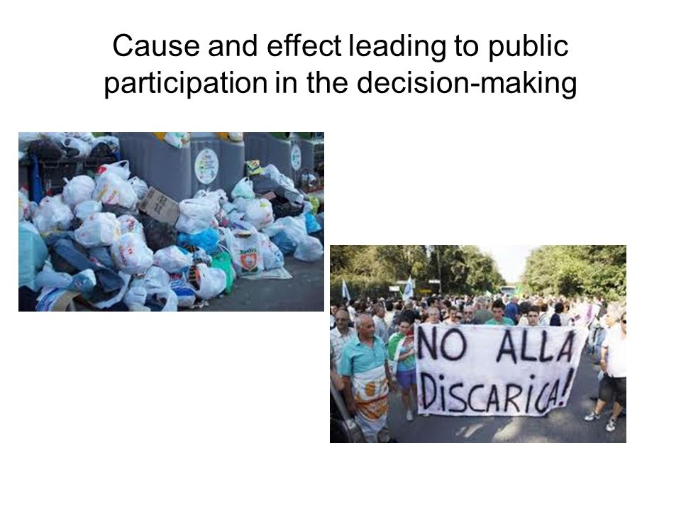 Cause and effect leading to public participation in the decision-making
