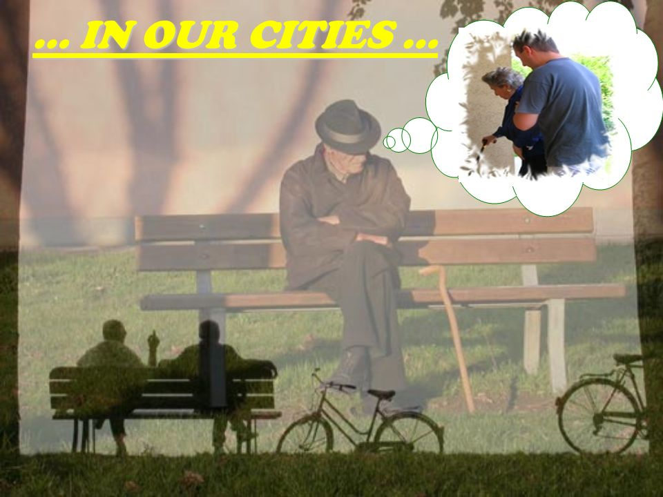 … IN OUR CITIES …
