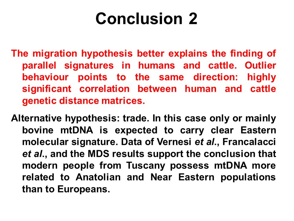 Conclusion 2 The migration hypothesis better explains the finding of parallel signatures in humans and cattle. Outlier behaviour points to the same di