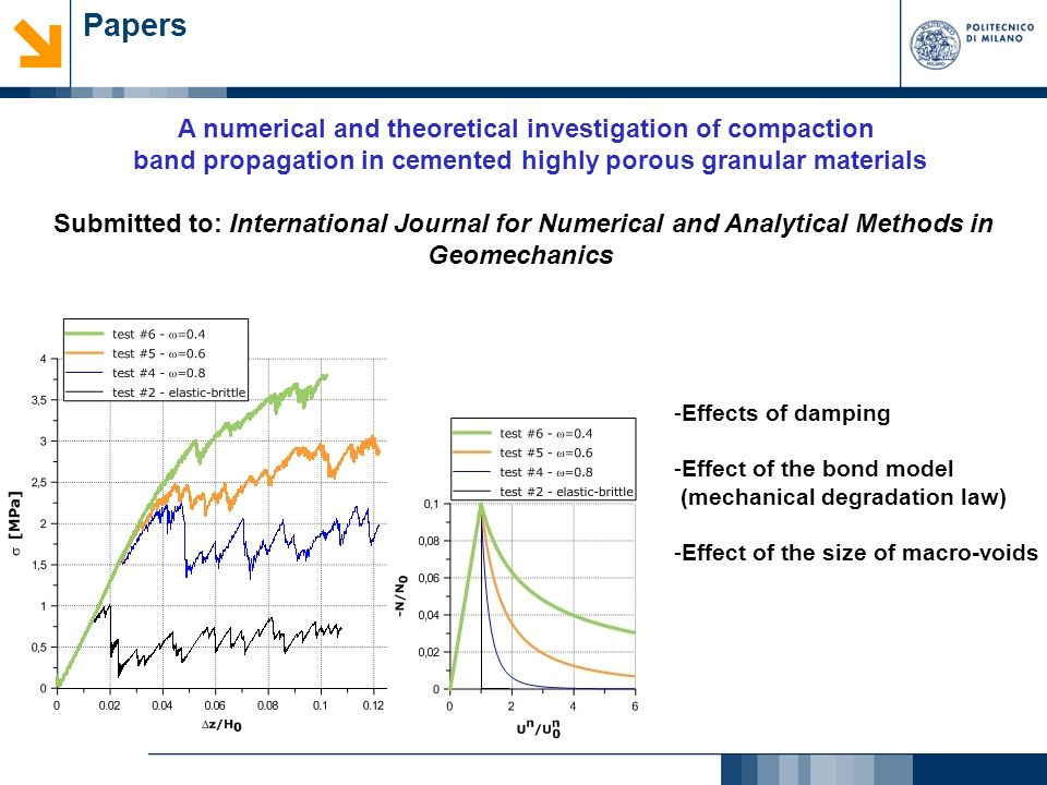 Papers A numerical and theoretical investigation of compaction band propagation in cemented highly porous granular materials Submitted to: Internation