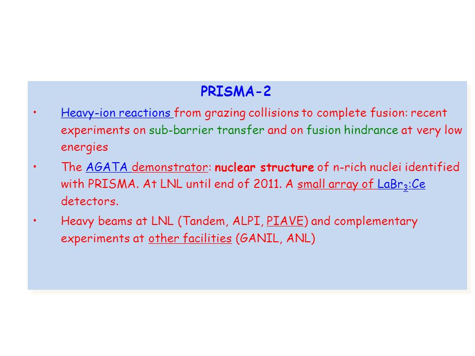 Heavy-ion reactions from grazing collisions to complete fusion: recent experiments on sub-barrier transfer and on fusion hindrance at very low energies The AGATA demonstrator: nuclear structure of n-rich nuclei identified with PRISMA.